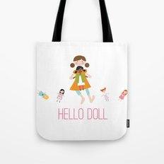 HELLO DOLL 2 Tote Bag