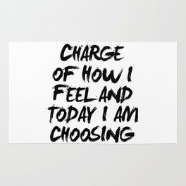 I Am in Charge of How I Feel and Today I Am Choosing Happiness Black and White Typography Quote Rug