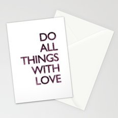 Do all things with love Stationery Cards