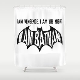 He is. Shower Curtain