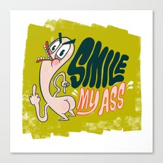 Smile My A$$ Canvas Print