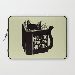 How To Train Your Human Laptop Sleeve