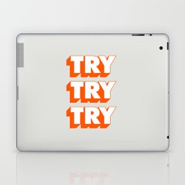 Try Try Try Laptop & iPad Skin