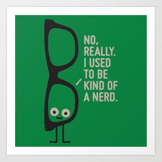 Nerd Is the New Black Art Print