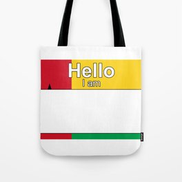 Hello I am from GuineaBissau Tote Bag