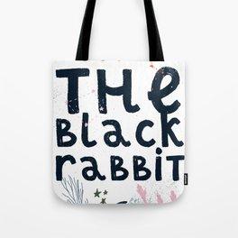 Follow The Black Rabbit Tote Bag