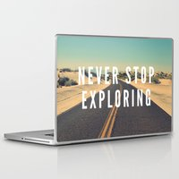 never stop exploring Laptop & iPad Skins featuring Never Stop Exploring by Crafty Lemon