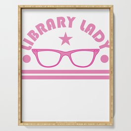"""Pink and funky tee design for """"library Lady"""" Like you! Makes a nice gift for everyone!  Serving Tray"""