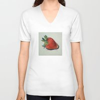 strawberry V-neck T-shirts featuring Strawberry by Michael Creese