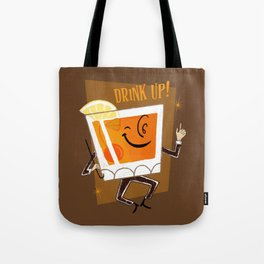Mr. Whiskey Says Drink Up Tote Bag