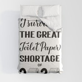 I survived the great toilet paper shortage of 2020 calligraphy hand lettering.  Comforters