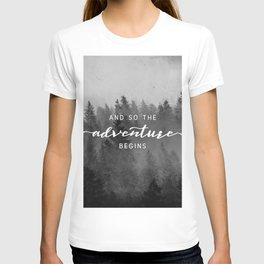 And So The Adventure Begins III T-shirt