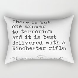 Theodore Roosevelt quote 9 Rectangular Pillow