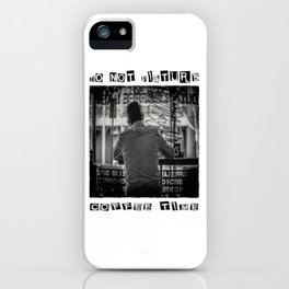 DO NOT DISTURB - Coffee Time iPhone Case