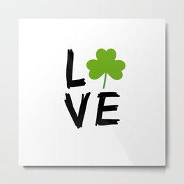 Love St Patricks Day Metal Print