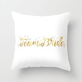Team Bride Bachelorette Party For Women Throw Pillow