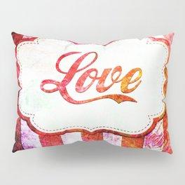Love Grungy Spripes Pillow Sham