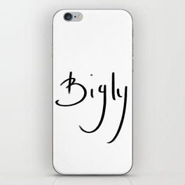Bigly typography iPhone Skin