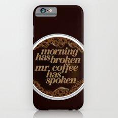 Morning coffee iPhone 6s Slim Case