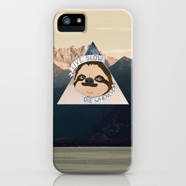 Live Slow Die Whenever iPhone Case