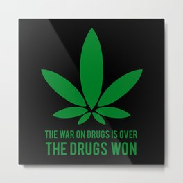 The Drugs Won (2) Metal Print