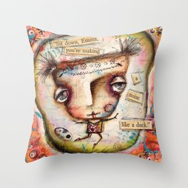 Sit Down, Emma Throw Pillow
