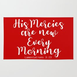 Bible Verse His Mercies are new every morning Rug