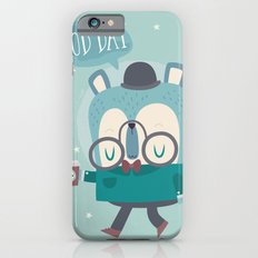 Snazzy Bear Says Good Day Slim Case iPhone 6s