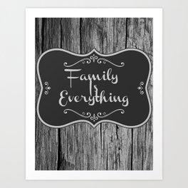 Family Is Everything Farmhouse Decor Art Print