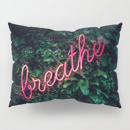 Breathe Pillow Sham