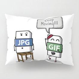 Keep Moving Pillow Sham