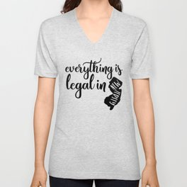 EVERYTHING IS LEGAL Unisex V-Neck
