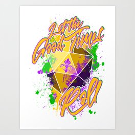 D20 Mardi Gras Let The Good Times Roll Art Print