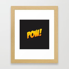 Pow remember... Bat-man Framed Art Print