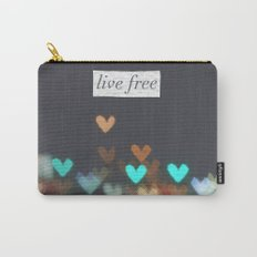 Live Free  Carry-All Pouch