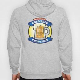 Cold Beer Knowledge Hoody