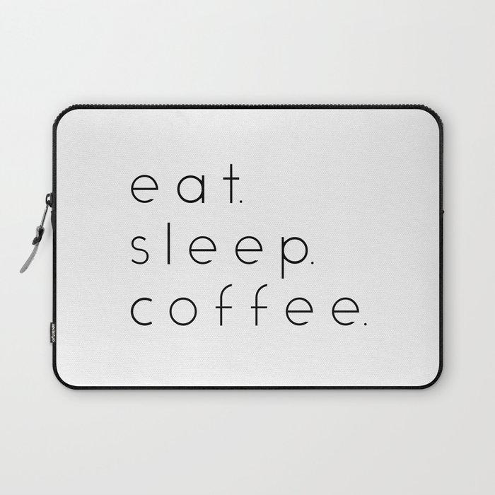 EAT SLEEP COFFEE Laptop Sleeve
