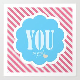Cute Pink and White Striped You Are Special Design Art Print