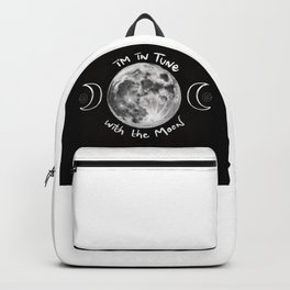I'm in Tune with the Moon Backpack