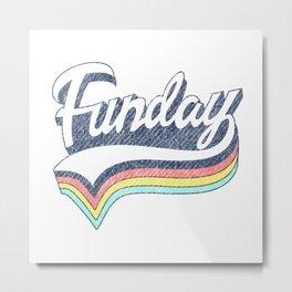 "RETRO VINTAGE ""Funday"" Metal Print"