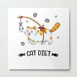 Fat Cats Diet Cat Lover Fun Metal Print