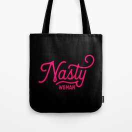 Nasty Woman (neon pink/red) Tote Bag