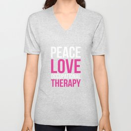 Peace, Love, and Occupational Therapy Positive T-shirt Unisex V-Neck