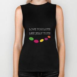 Love You Lots Like Jelly Tots Biker Tank