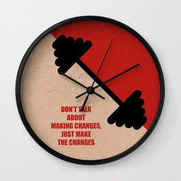 Lab No. 4 -Don't Talk About Making Changes, Just Make The Changes Corporate Start-Up Quotes Wall Clock