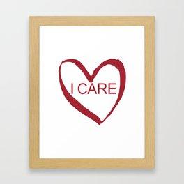 I CARE (WHT TEXT) Framed Art Print