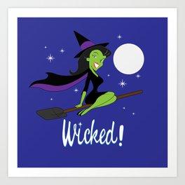 Wicked! Art Print