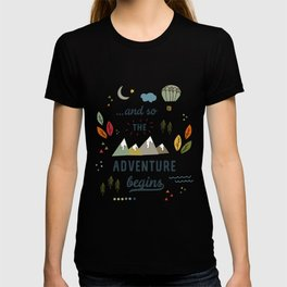 ...and so the adventure begins T-shirt