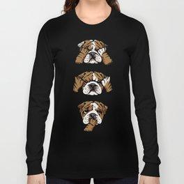 No Evil English Bulldog Long Sleeve T-shirt