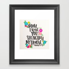 Psalm 27: 15 When I Wait You Strengthen My Heart Framed Art Print